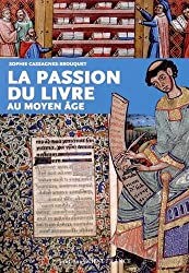 Passion du Livre au Moyen-Age