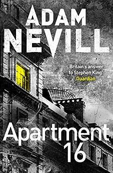 Apartment 16 by [Nevill, Adam]
