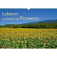 Luberon. Im Herzen der Provence (Wandkalender 2018 DIN A3 quer): Dörfer und Landschaften des Luberon: Provence pur! (Monatskalender, 14 Seiten ) (CALVENDO Orte)