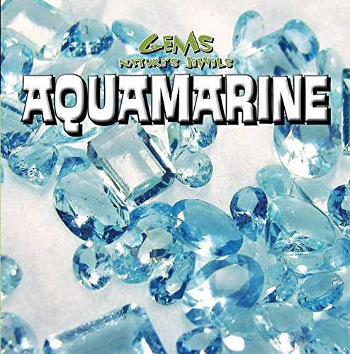 Aquamarine (Gems: Nature's Jewels) by Tayler Cole (2015-08-01)