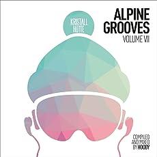Alpine Grooves Vol. 7 (Kristallhütte)
