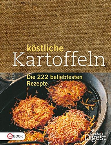 Köstliche Kartoffeln: Die 222 beliebtesten Rezepte