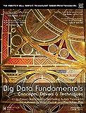 Big Data Fundamentals: Concepts, Drivers, and Techniques