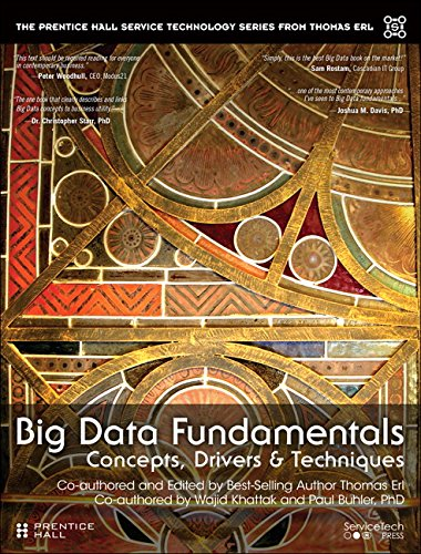 Big Data Fundamentals: Concepts, Drivers & Techniques (Prentice Hall service technology series)