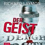 Der Geist: Roman - Richard Laymon