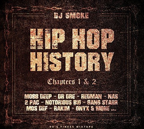 Hip Hop History Chapters 1 & 2 - Various Artists - 2017