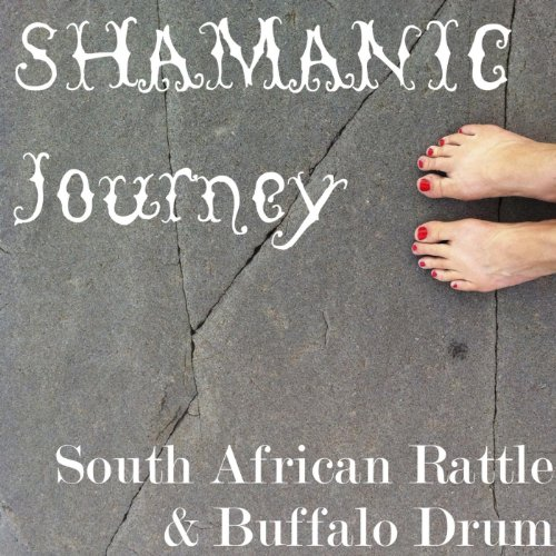 9 Minute Shamanic Journey With South African Rattle and Buffalo Drum - Single - Drum Buffalo