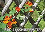 Heil- und Küchenkräuter (Tischkalender 2019 DIN A5 quer): Heilkräuter und Küchenkräuter im Garten (Monatskalender, 14 Seiten ) (CALVENDO Natur)