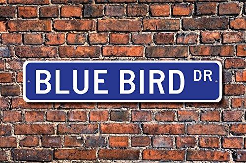 Blue bird blue bird gift blue bird sign blue bird decor blue bird expert bird feeder custom street sign metal sign 10,2 x 45,7 cm