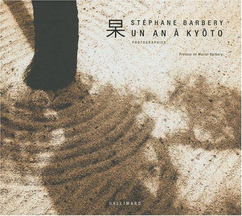 Un an à Kyôto (Photographies) par Stéphane Barbery