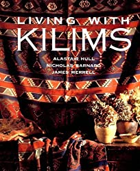 Living with Kilims by Alastair Hull (1995-09-05)
