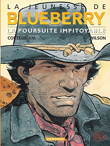 La Jeunesse de Blueberry, tome 7 : La Poursuite impitoyable