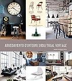 Arredamento d'interni industrial vintage