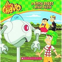 Un Amigo Robot / A Robot Friend (El Chavo)