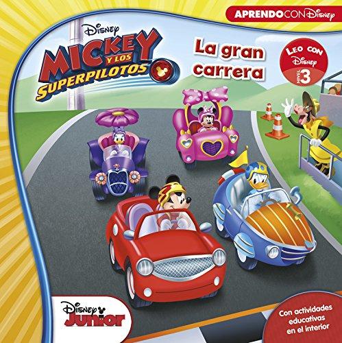 Mickey y los Superpilotos. La gran carrera (Leo con Disney Nivel 3) por Disney