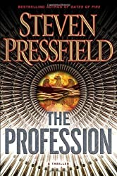 The Profession: A Thriller by Steven Pressfield (2011-06-14)