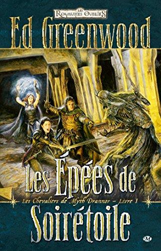 Les Chevaliers de Myth Drannor, T1 : Les pes de Soirtoile