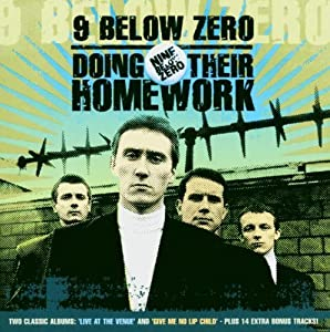 Nine Below Zero -  Doing their Homework 2
