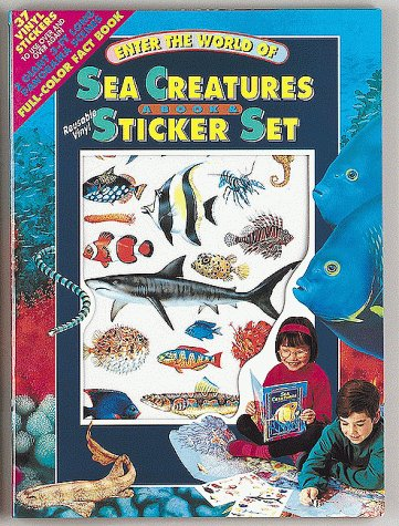Enter the World of Sea Creatures a Book & Sticker Set/Book and 37 Vinyl Stickers (Sticker Panorama) -