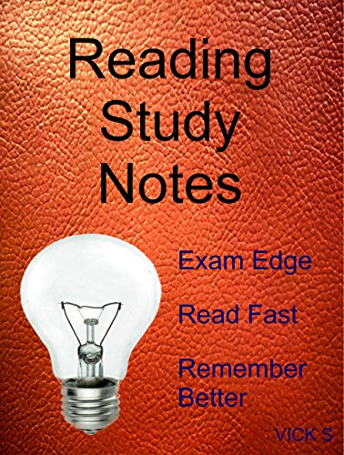 Reading Study Notes: Exam Edge, Read Fast, Remember Better
