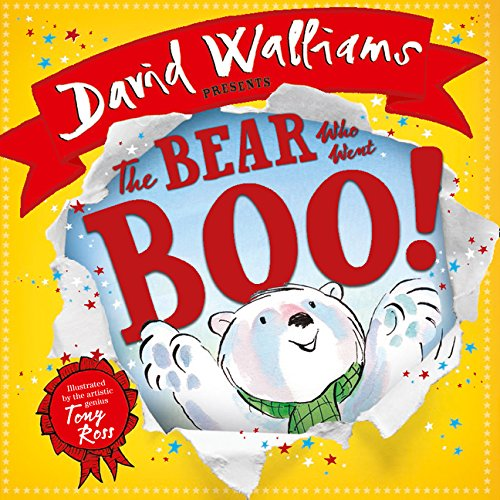The bear who went boo! por David Walliams