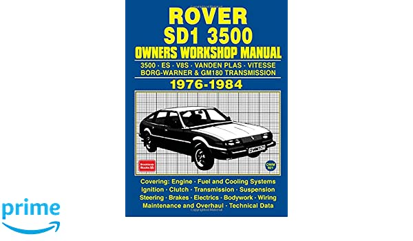 Rover Sd1 3500 Owners Workshop Manual 1976 1984 Amazon De