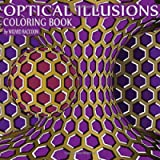 Optical Illusions Coloring Book: Psychedelic Effect Drawings for Beginners and Intermediate (Wizard Raccoon Psychedelic…