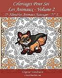 Coloriages Pour Soi - Les Animaux - Volume 2: 25 Adorables Animaux Sauvages – Série 2