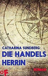 Die Handelsherrin: Roman aus der Hansezeit (Anne Persdotter 2)