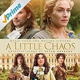 A Little Chaos (Original Motion Picture Soundtrack)