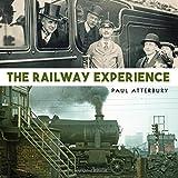 The Railway Experience