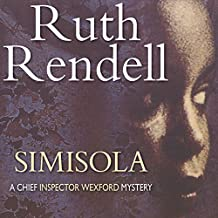 Simisola: A Chief Inspector Wexford Mystery, Book 16
