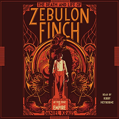 The Death and Life of Zebulon Finch, Volume 1: At the Edge of Empire Test