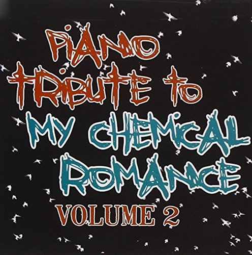 Piano Tribute to My Chemical Romance 2 by Various Artists (2011-01-11)