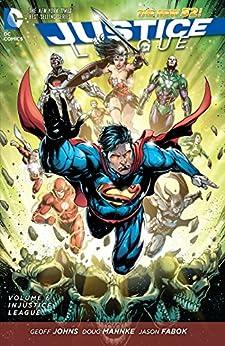Justice League (2011-2016) Vol. 6: Injustice League par [Johns, Geoff]