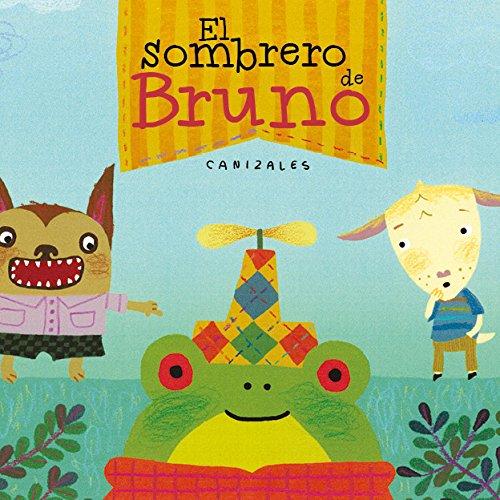 El sombrero de Bruno por Canizales