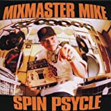 Songtexte von Mix Master Mike - Spin Psycle