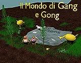 Scarica Libro Gang e Gong (PDF,EPUB,MOBI) Online Italiano Gratis