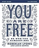 You Are Free Study Guide (Be Who You Already Are)