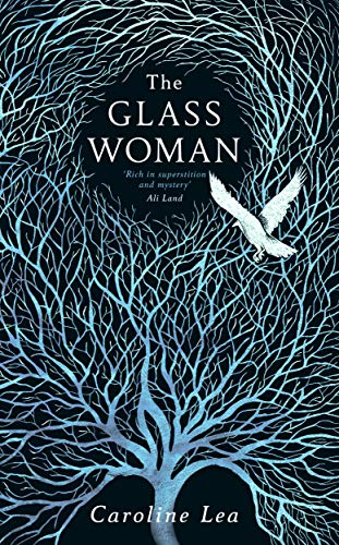 The Glass Woman by [Lea, Caroline]