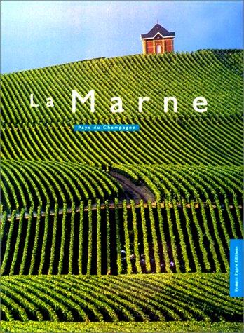 La Marne : Pays du Champagne par Collectif