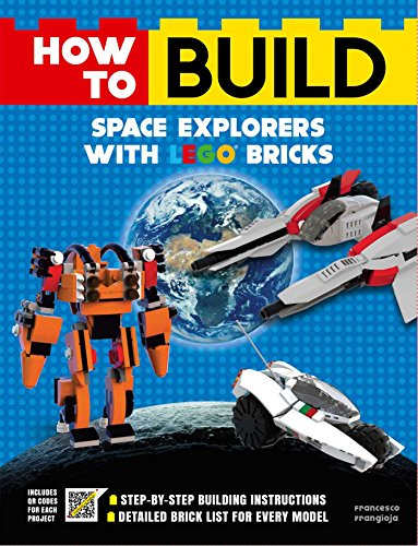 How to Build Space Explorers with Lego Bricks por Francesco Frangioja