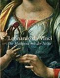 Leonardo da Vinci: Die Madonna mit der Nelke: Katalog Alte Pinakothek München -