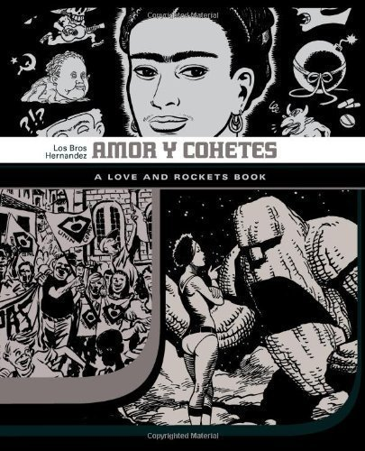 Amor Y Cohetes (Love & Rockets) by Hernandez, Jaime Gilbert Mari (2008) Paperback