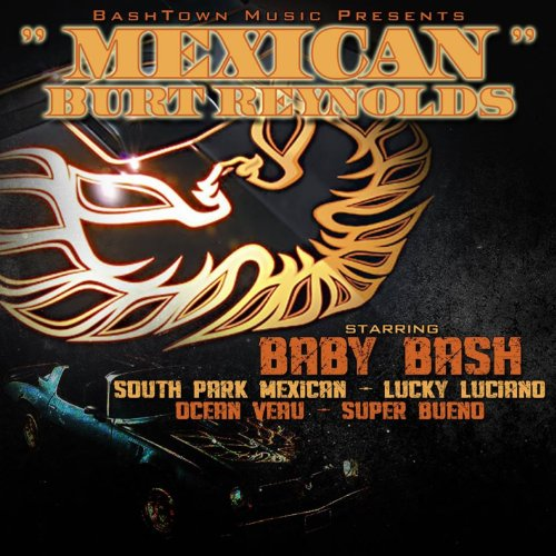 mexican-burt-reynolds-feat-south-park-mexican-lucky-luciano-ocean-veau-super-bueno-explicit
