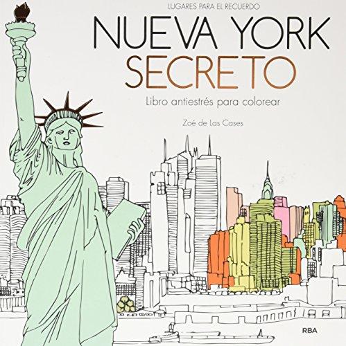 Nueva York secreto: Un libro antiestrés para colorear (PRACTICA)
