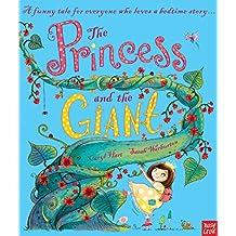 The Princess and the Giant (Princess Series)