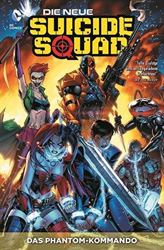 Die neue Suicide Squad: Bd. 1: Phantom-Kommando