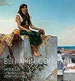 benjamin constant merveilles et mirages de l orientalisme