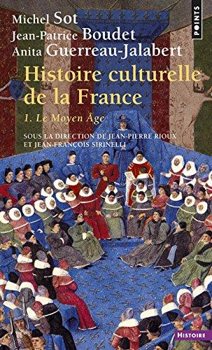 Histoire culturelle de la France. Le Moyen Âge (1)